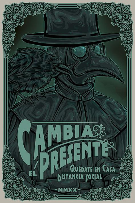 Cambia el Presente  Durante la pandemia de COVID-19 se generó un movimiento donde la población no espera a que el gobierno mexicano decida las medidas sanitarias que aplica un país.